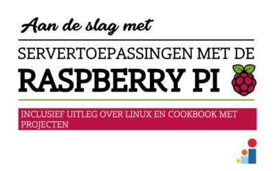 Servertoepassingen met de Raspberry Pi