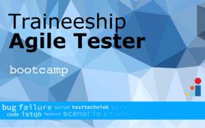 Traineeship Agile Tester bootcamp